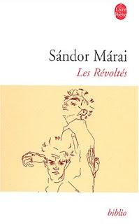 Sándor Márai - Les révoltés