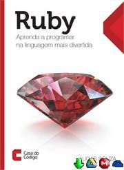 Ruby Aprenda a programar na linguagem mais divertida