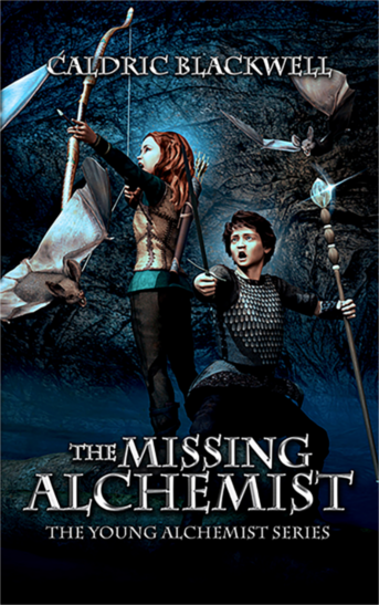 the missing alchemist, middle grade novel, caldric, caldric blackwell, alchemy kid's book