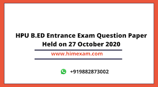 HPU B.ED Entrance Exam Question Paper Held on 27 October 2020
