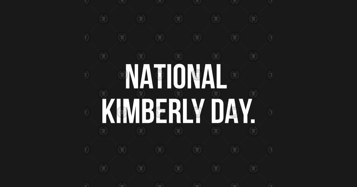 National Kimberly Day Wishes Photos