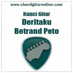 Chord Deritaku Betrand Peto