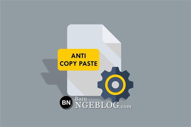 Anti Copy Paste di Postingan Blog dan Pengecualian pada Bagian Tertentu