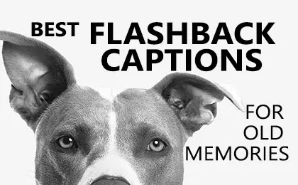 Best Flashback Captions for Instagram and Funny Throwback Captions for Insta Pictures and Flash Friday Instagram Captions for Old Memories Pics.