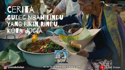 Cerita Gudeg Mbah Lindu Yang Bikin Rindu, kota Jogja