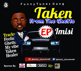 {EP} Imisi - Taken From The Ghetto