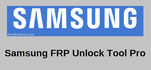 Download-Samsung-FRP-Unlock-Tool-Pro