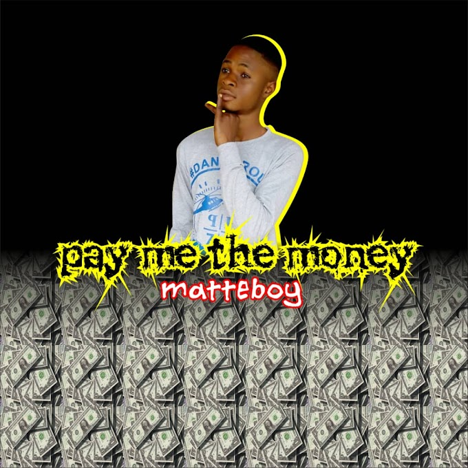 [Music] Pay Me The Money - Matter Boi