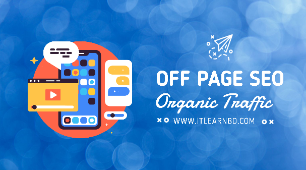 Off page seo How to increase organic traffic on website free