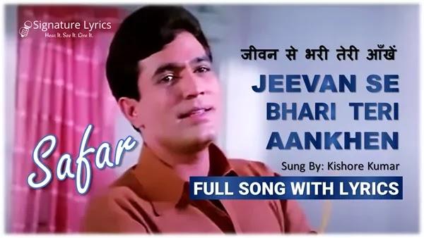 Jeevan Se Bhari Teri Aankhen Lyrics - Safar - Kishore Kumar