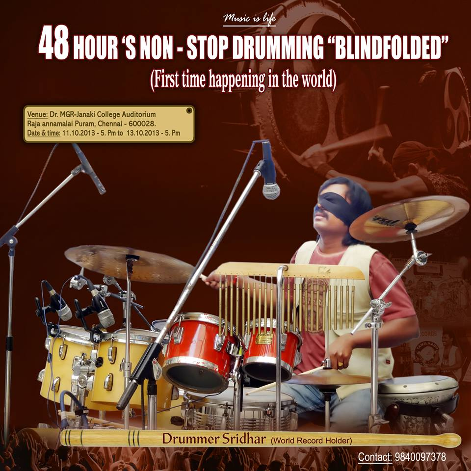 Drummer Sridhar - A Man of Inspiration is doing 48 Hour NON-STOP Drumming Blindfolded