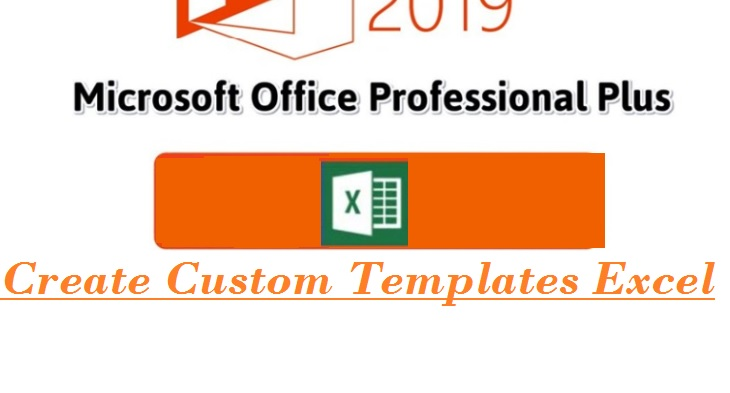 Create Custom Templates in Excel