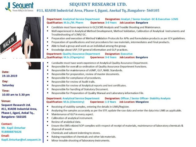 Sequent Research Ltd - Walk-In Interview for QA / Analytical Service Departments on 19th Oct' 2019
