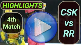 CSK vs RR 4th Match