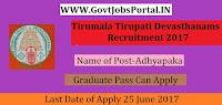 Tirumala Tirupati Devasthanams Recruitment 2017– 34 Adhyapaka
