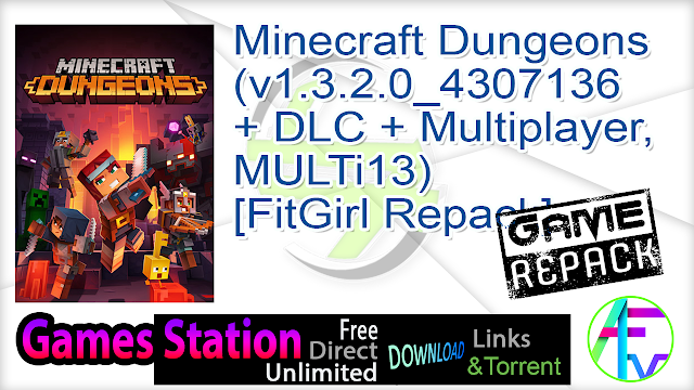 Minecraft Dungeons (v1.3.2.0_4307136 + DLC + Multiplayer, MULTi13) [FitGirl Repack]