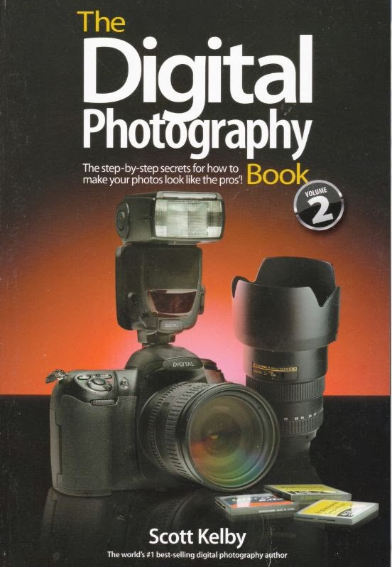 The Digital Photography Book: 'The step-by-step secrets for how to make your photos look like the pros!' Volume 2  By Scott Kelby 2007