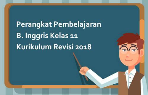 Perangkat Pembelajaran B. Inggris Kelas 11 Kurikulum Revisi 2018