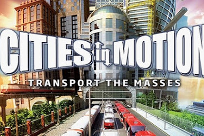 Get Free Download Game Cities in Motion 1 for Computer PC or Laptop
