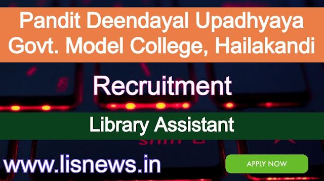 Library Assistant at Pandit Deendayal Upadhyaya Govt. Model College, Katlicherra, Hailakandi