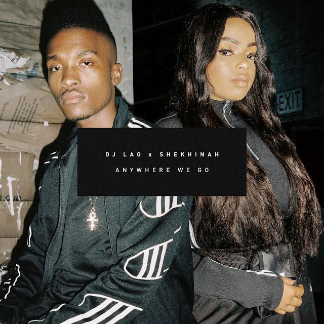 DJ LAG & Shekhinah - Anywhere We Go (Afro House)