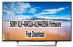 SONY KLV-40452A-A1944359A Firmware Free Download