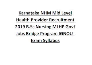 NHM Karnataka BSc Graduate Nurse MLHPs 552 Govt Jobs Online Recruitment Exam Syllabus Pattern