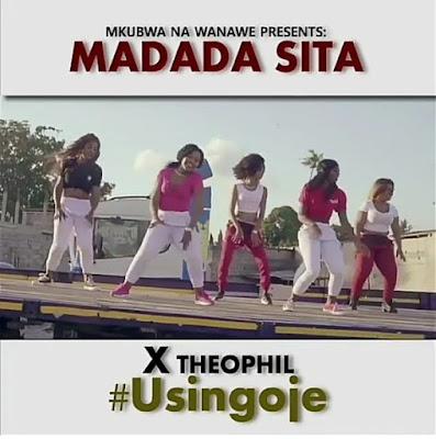 MADADA SITA Ft THEOPHIL - USINGOJE VIDEO