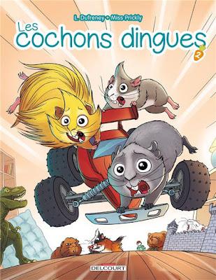 Les cochons dingues tome 2 aux editions Delcourt