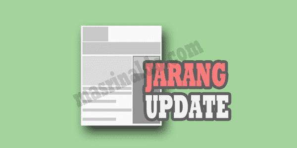 Apakah Dampak Buruk dari Jarang Update Artikel Blog yang dirasakan oleh para Blogger