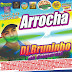 (CD) ARROCHA VOL 10 BRUNINHO DO COMERCIO  - 2018 (STUDIO AUDIO MIX PRODUÇÕES)