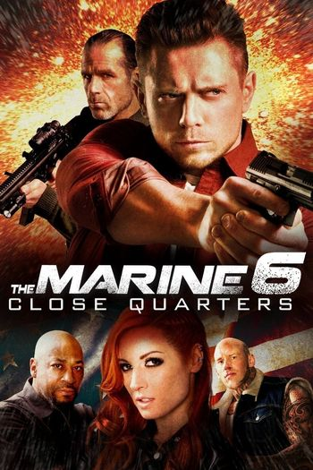 The Marine 6: Close Quarters (2018) BluRay Dual Audio [Hindi & English] 1080p 720p 480p [x264/HEVC] | Full Movie