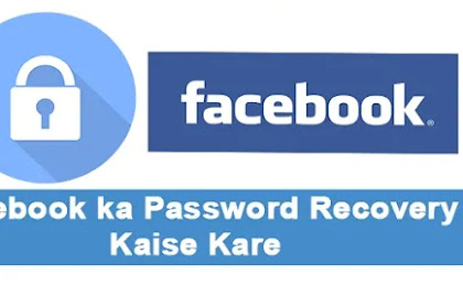 Facebook ka Password Recovery Kaise Kare-jane Hndi me