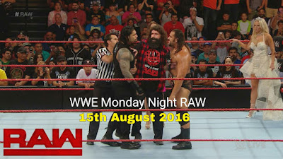 WWE Monday Night RAW 15th August 2016 Full Show Watch Online HD 480p/720p