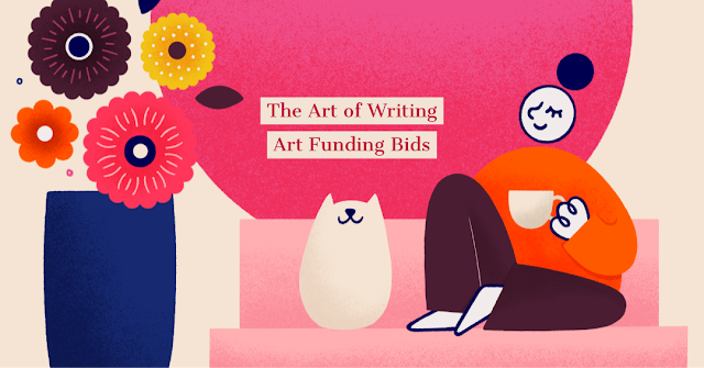 art funding, arts funding, writing arts funding bids, how to write a funding application,