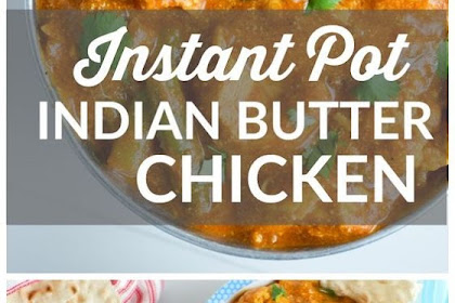 Instant Pot Indian Butter Chicken Recipe