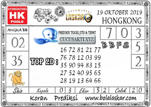 Prediksi Togel HONGKONG LASKAR4D 19 OKTOBER 2019