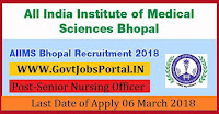 All India Institute of Medical Sciences Bhopal Recruitment 2018 –700 Senior Nursing Officer & Nursing Officer