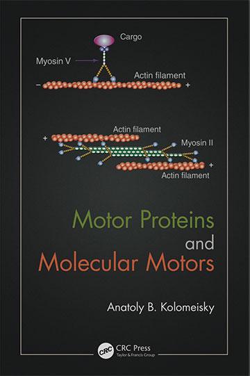 Molecular Motors Textbook (Source: Anatoly Kolomeisky)