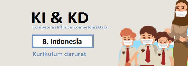 KI KD Bahasa Indonesia SD/MI Kelas 2 Kurikulum Darurat
