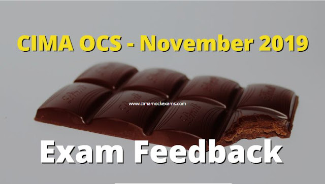 CIMA November 2019 -  OCS Exam Feedback