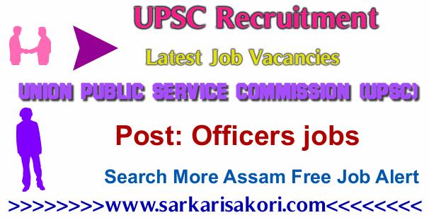 UPSC Recruitment 2017 Officers jobs