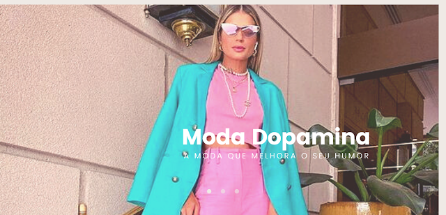 Moda Dopamina a moda que melhora o seu humor