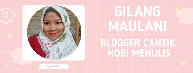 tentang gilang maulani blogger cantik asal bandung