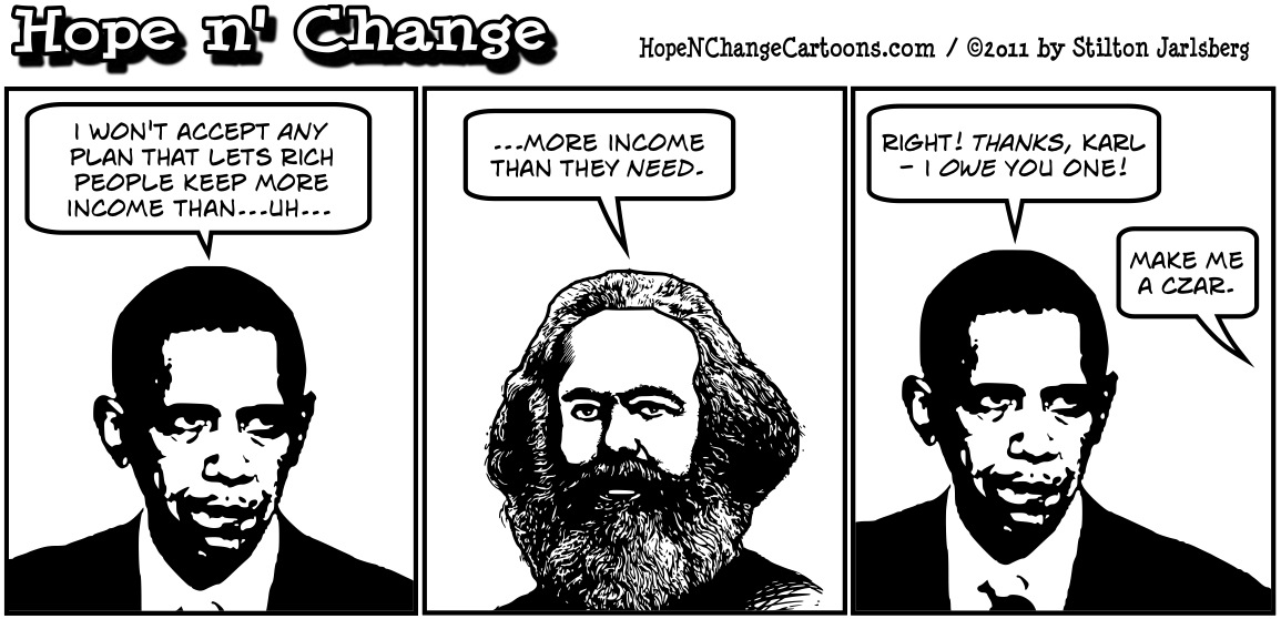 Barack Obama says no one should have income which is greater than their needs, causing Karl Marx to leap from his grave and do a dance, hopenchange, hope and change, hope n' change, stilton jarlsberg