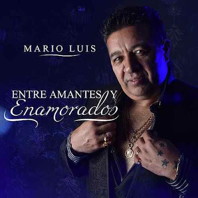 MARIO LUIS - ENTRE AMANTES Y ENAMORADOS (CD 2018)