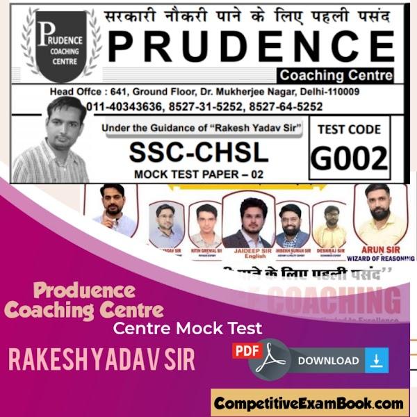 Produence Coaching Centre Mock Test – Rakesh Yadav Sir- SSC CHSL
