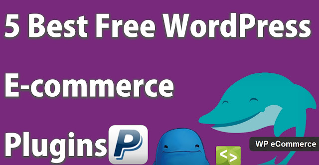 The 5 Best Free WordPress E-commerce Plugins Of 2016