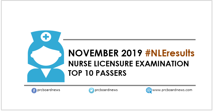 PRC RESULT: November 2019 NLE Nursing board exam top 10 passers
