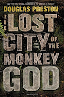 The Lost City of the Monkey God by Douglas Preston book cover and review